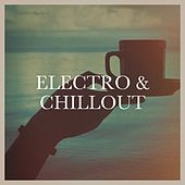 Electro & Chillout von Cafe Chillout de Ibiza, Masters of Electronic Dance Music, Electronica House