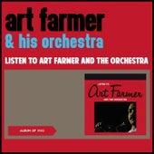 Listen to Art Farmer and the Orchestra (Album of 1962) di Art Farmer