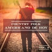 Country Folk Americano de Hoy, Vol. 2 (El Verdadero Sonido Estadounidense) de German Garcia