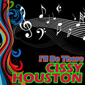 I'll Be There by Cissy Houston