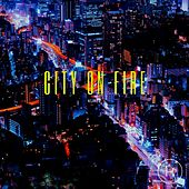 City on Fire di Kurtz