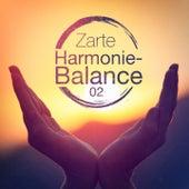 Zarte Harmonie-Balance, Vol. 2 von Verschiedene Interpreten
