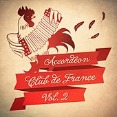 Accordéon Club de France, Vol. 2 di Multi-interprètes