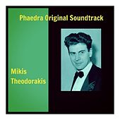 Phaedra Original Soundtrack von Mikis Theodorakis (Μίκης Θεοδωράκης)