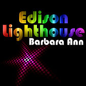 Barbara Ann by Edison Lighthouse