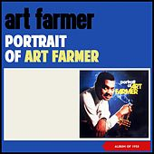 Portrait of Art Farmer (Album of 1958) by Art Farmer