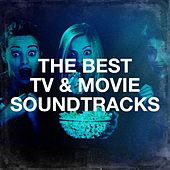 The Best TV & Movie Soundtracks by Soundtrack Best Movie Soundtracks