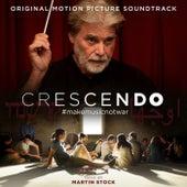 Crescendo (#Makemusicnotwar) by Martin Stock