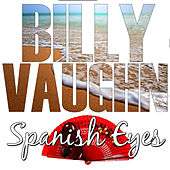 Spanish Eyes by Billy Vaughn