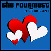 A Little Lovin' de The Fourmost