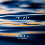 Exhale di Christine Brown