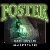 Foster Box 3: In mir der Tod (Folgen 10-13) de Foster