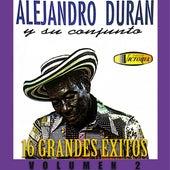 Alejandro Durán y Su Conjunto 16 Grandes Éxitos, Vol. 2 de Alejandro Durán