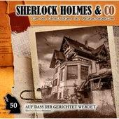 Folge 50: Auf dass ihr gerichtet werdet von Sherlock Holmes & Co