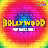 Bollywood Pop Tadka Vol.1 by Various Artists