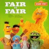 Sesame Street: Fair is Fair by Various Artists