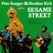Sesame Street: Pete Seeger and Brother Kirk Visit Sesame Street by Various Artists