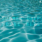 Summer Deep House Hits by Various Artists