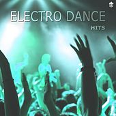 Electro Dance Hits by Various Artists