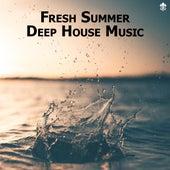 Fresh Summer Deep House Music by Various Artists