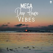 Mega Deep House Vibes by Various Artists
