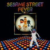 Sesame Street: Sesame Street Fever by Various Artists