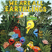 Sesame Street: We Are All Earthlings, Vol. 2 by Various Artists