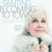 Santing Is Coming to Town by Mathilde Santing