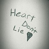 Heart Don't Lie by Lance Turner