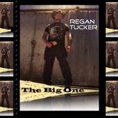 The Big One von Regan Tucker
