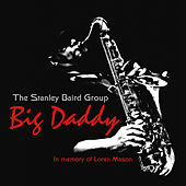 Big Daddy de The Stanley Baird Group