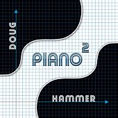 Piano2 by Doug Hammer