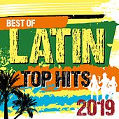 Best of Latin Top Hits 2019 van Various Artists