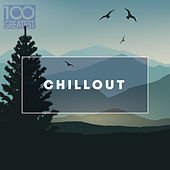 100 Greatest Chillout: Songs for Relaxing van Various Artists
