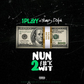 Nun 2 Fuck Wit (feat. Young Dolph) by 1playy