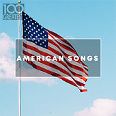 100 Greatest American Songs: The Greatest tracks from the USA di Various Artists