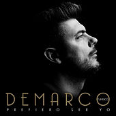 Prefiero ser yo by Demarco Flamenco