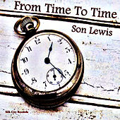 From Time to Time de Son Lewis