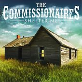 Shelter Me de The Commissionaires