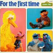 Sesame Street: For the First Time by Various Artists