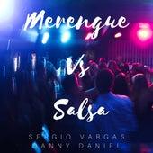 Merengue Vs. Salsa by Sergio Vargas
