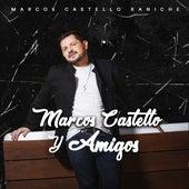 Marcos Castelló y Amigos de Marcos Castelló Kaniche