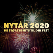 Nytår 2020 - Nytårsfesten - De Største Hits Til Din Fest by Various Artists
