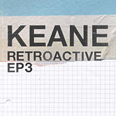 Retroactive - EP3 by Keane