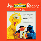Sesame Street: My Sesame Street Record (All About Me) by Sesame Street