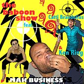 Mah Business de The Baboon Show