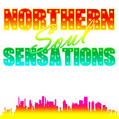 Northern Soul Sensations by Various Artists
