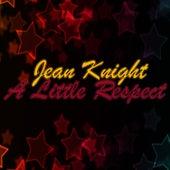 A Little Respect von Jean Knight