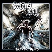 Forever Blind by Satan's Fall
