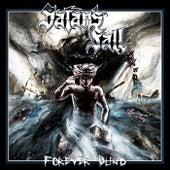 Forever Blind de Satan's Fall